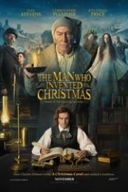 The Man Who Invented Christmas  (2017) Omul care a inventat Crăciunul