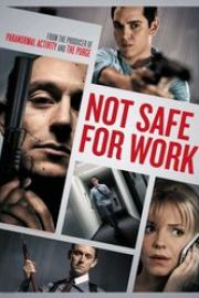 Not Safe for Work (2014) Fără ieşire